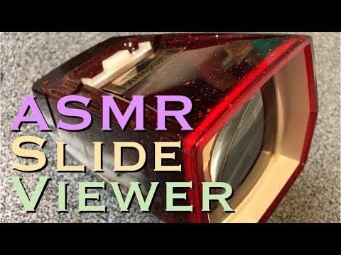ASMR Slide Viewer (tinkering, repair, soft speaking)