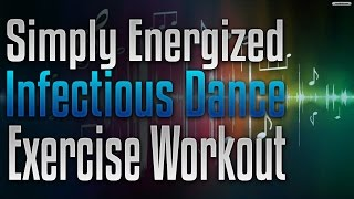 Simply Energized - Infectious Dance / Exercise / Workout Affirmations Recording by Simply Hypnotic