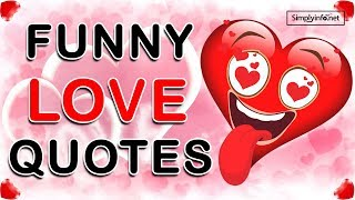 Best Funny Love Quotes & Sayings   Comedy And Humorous   Whatsapp Status Video   Simplyinfo.net