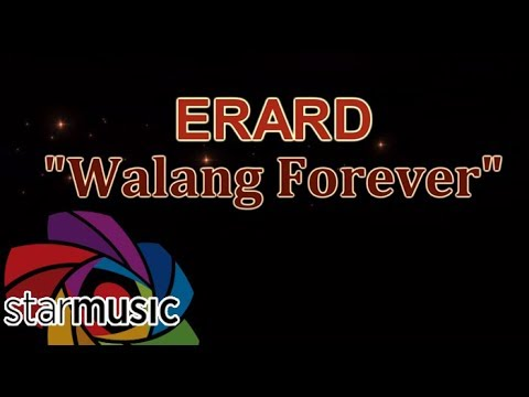 Erard - Walang Forever (Official Lyric Video)