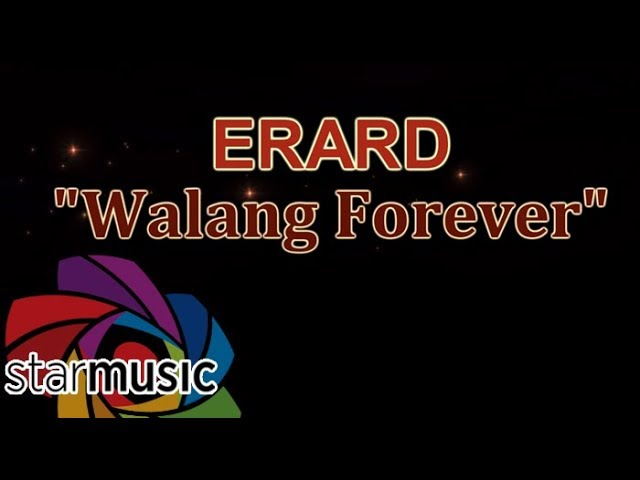 Erard - Walang Forever (Official Lyric Video) #1