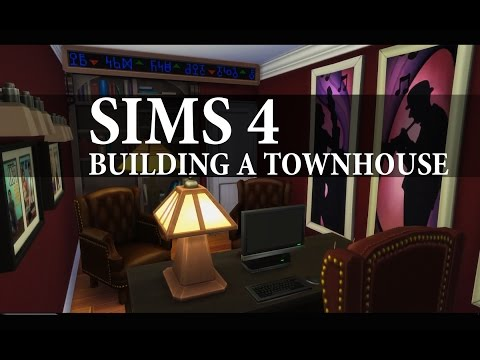 The Sims 4: Lets build a townhouse! Part 3 FINAL