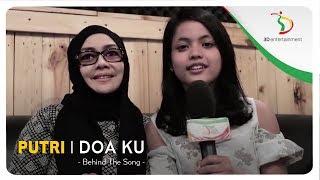Putri - Doa Ku | Behind The Scene