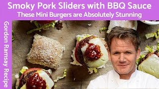 Gordon Ramsay Smoky Pork Sliders with BBQ Sauce
