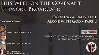 The Covenant Network Broadcast - August 5, 2020