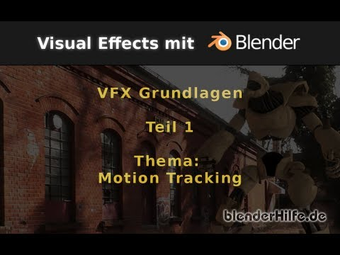 Blender Tutorial - VFX/Filmproduktion - Grundlagen Teil1 - Camera / Motion Tracking