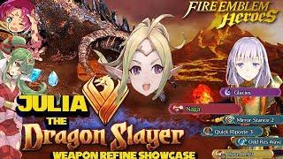 [FEH]~ Julia The Dragon Slayer (Julia Refine Showcase)