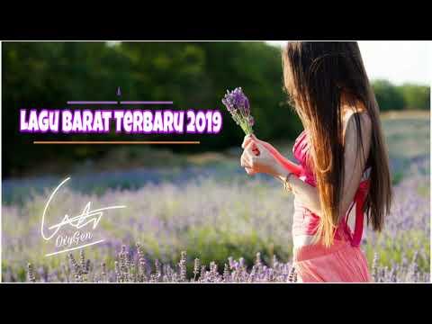 [Tanpa Iklan] Lagu Barat Terbaru 2019 🎧 Lebih Update Kumpulan Musik Terpopuler 2019