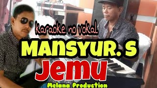 Download Lagu JEMU  ( Mansyur S ) mp3