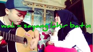 Download Cover lagu wali - sayang lahir batin
