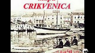 Klapa Crikvenica - Gradiću moj lepi