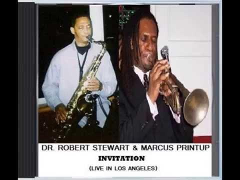 Robert Stewart & Marcus Printup Live In Los Angeles (