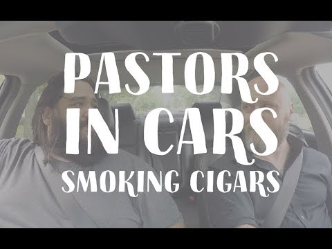 Pastors In Cars Smoking Cigars