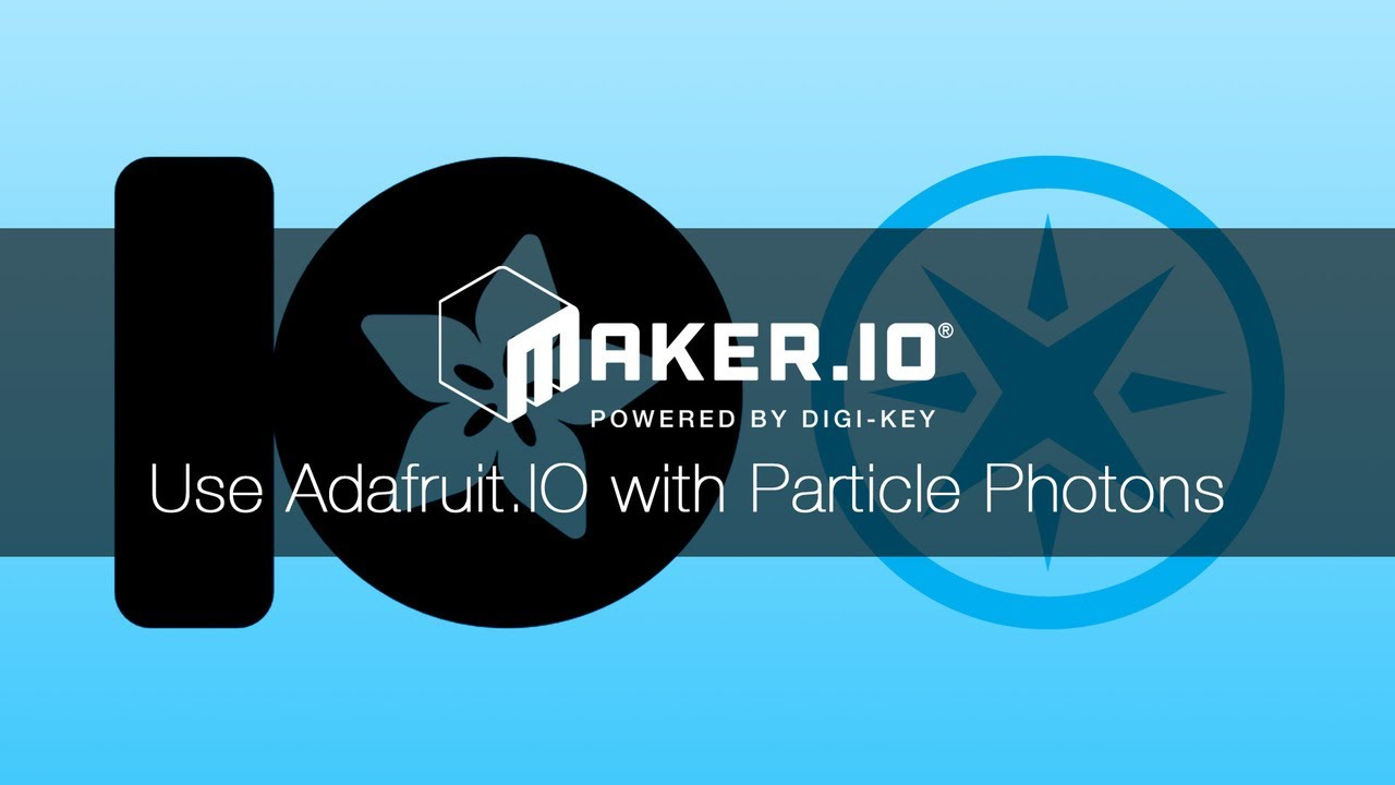 How to use Adafruit io IoT Service with the Particle Photon – Maker io  Tutorial | Digi-Key