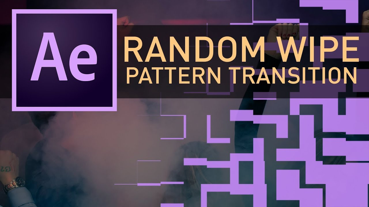 Random Wipe Pattern Transition - After Effects CC 2017