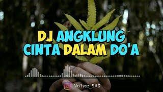 Lagu Dj Angklung Cinta Dalam Do A