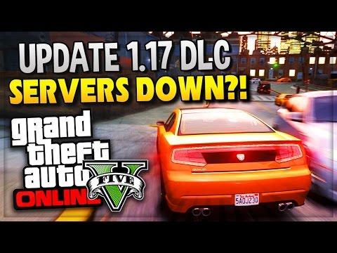 """GTA 5 Online - Update 1.17 DLC """"SERVERS GOING DOWN"""" Maintenence (GTA ..."""