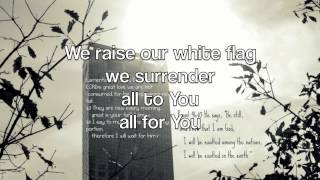 White Flag-Chris Tomlin [lyrics]