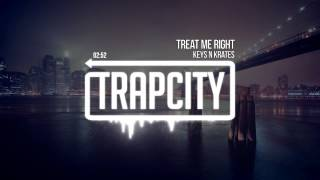 Repeat youtube video Keys N Krates - Treat Me Right
