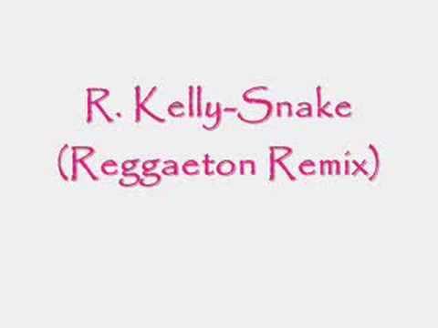 R. Kelly - Snake (Reggaeton Remix)