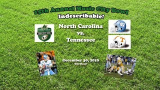 2010 Music City Bowl (North Carolina v Tennessee) One Hour