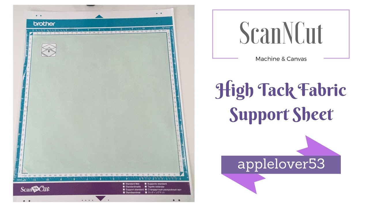 How To Remove And Apply The Scanncut High Tack Fabric Support Sheet