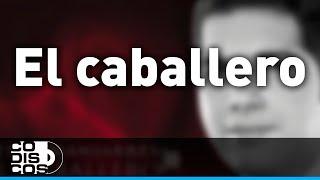 Peter Manjarrés & Sergio Luis Rodríguez - El Caballero (Audio)