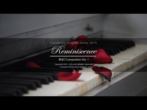 Reminiscence(회상) - 2015 Music by 랩소디[Rhapsodies]