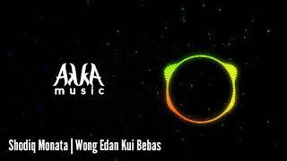 Gambar cover Sodiq Monata | Wong Edan Kui Bebas