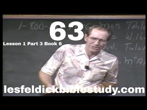 63 - Les Feldick Bible Study Lesson 1 - Part 3 - Book 6 - Calling Out a People for His Name