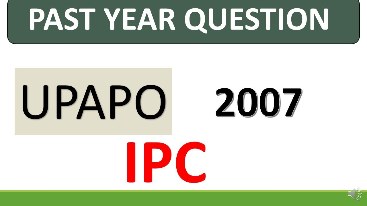UP APO previous year question IPC 2007 by LAW STUDY
