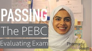 How I Passed My PEBC Evaluating Exam (EE)