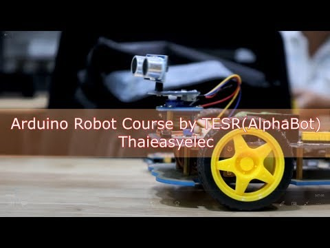 รีวิวการเรียน Arduino Robot Course by TESR(AlphaBot)