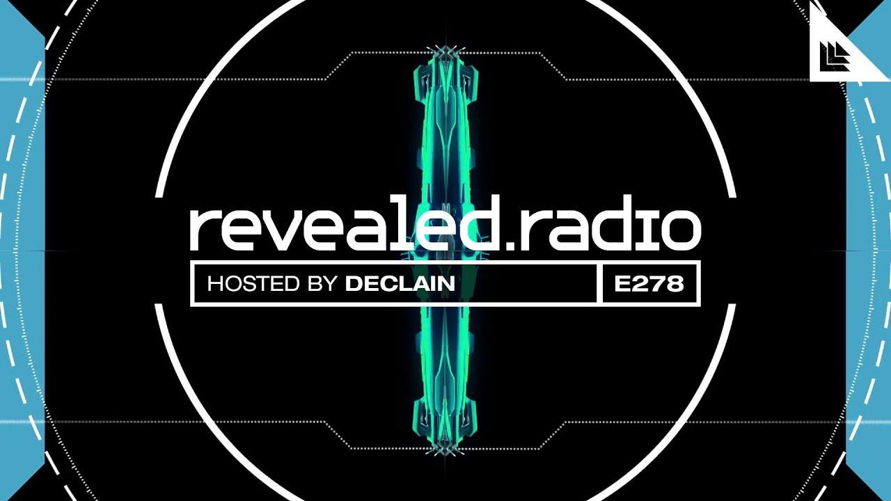 Revealed Radio 278 - Declain