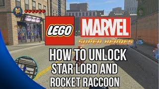 How to Unlock Star Lord and Rocket Raccoon - LEGO Marvel Super Heroes