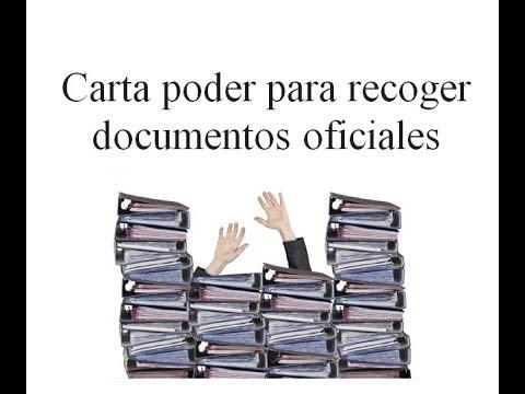 Carta Poder Para Recoger Documentos Oficiales Ver Ejemplos 2019