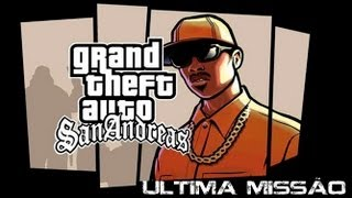 GTA San Andreas - Ultima Missão