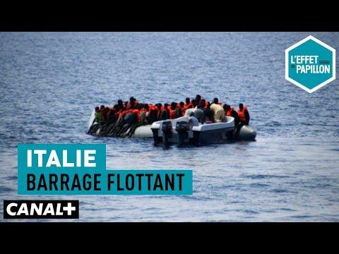 Italie : Barrage flottant - L'Effet Papillon – CANAL+