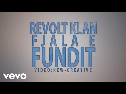 Revolt Klan - Fjala e Fundit (Lyric Video)