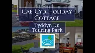Tyddyn Du Touring Park – Holiday Cottage 2019