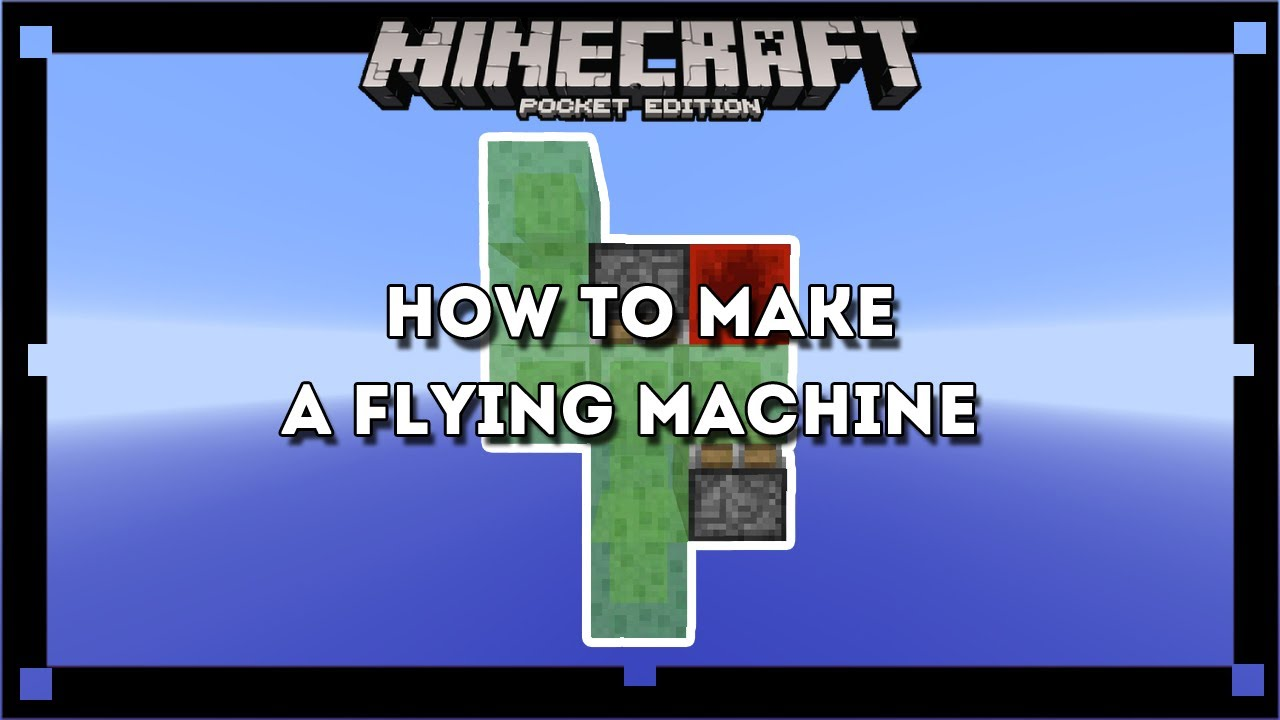 Minecraft PE-How to build a flying machine
