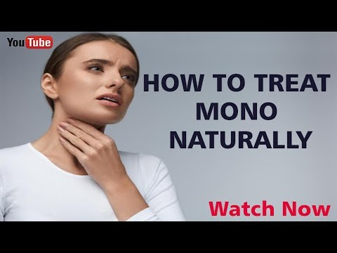 How To Treat Mono Naturally