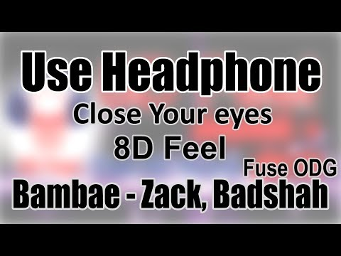 Use Headphone   BAMBAE - ZACK KNIGHT, BADSHAH, FUSE ODG   8D Audio With 8D Feel