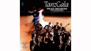 Palast Orchester - Ich tanze mit dir in den Himmel hinein