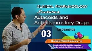 Autacoids - 03 - Prostaglandins, TXA2, leukotrienes
