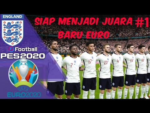 PES 2020 ENGLAND UEFA EURO 2020 INDONESIA | ENGLAND VS ...