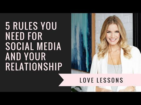 5 Rules For Social Media And Your Relationship from YouTube · Duration:  5 minutes 29 seconds