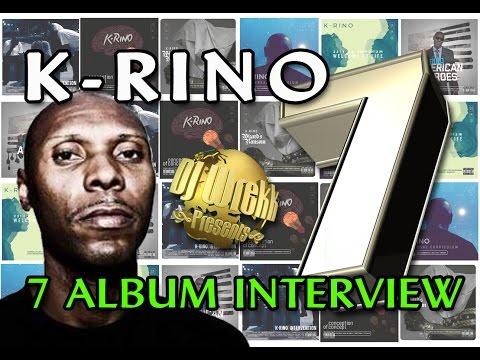"""""""Entire Big 7 Interview"""" K-Rino 7 Album Project"""