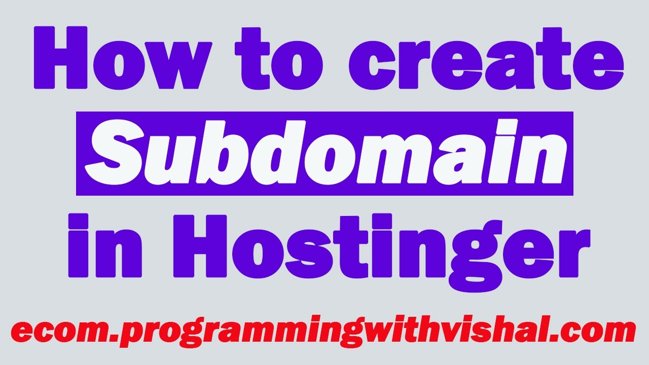 How to create Subdomain in Hostinger