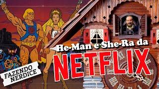 Quartas de Hora: Comparando os remakes de He-Man e She-Ra